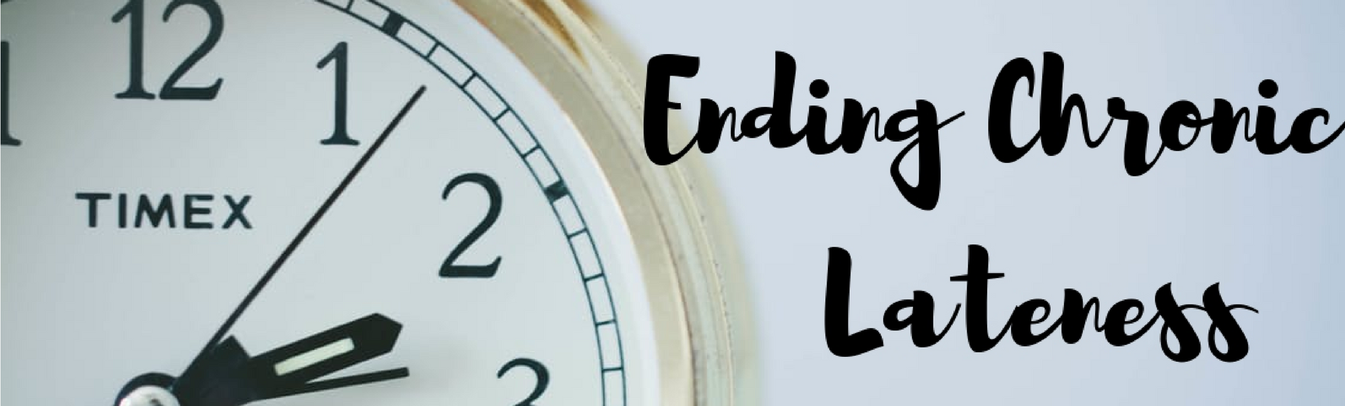 ending lateness